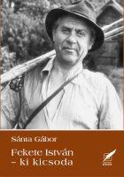 Sánta Gábor - Fekete István-ki kicsoda